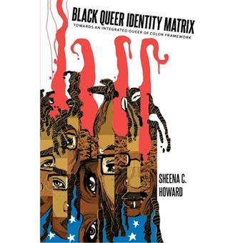 Black queer identity matrix : towar