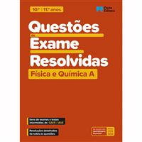 Questões de Exame Resolvidas - Física e Química A - 10.º E 11.º Anos