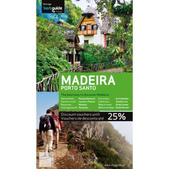 Madeira e Porto Santo: Best Guide 2011