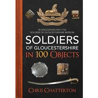 Soldiers of gloucestershire in 100