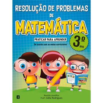 Resolucao De Problemas De Matematica 3º Ano Varios Rodrigues Rita Compra Livros Na Fnac Pt