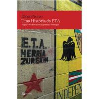Uma História da ETA - Nação e Violência em Espanha e Portugal