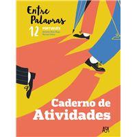 Entre Palavras Português 12º Ano - Caderno de Atividades