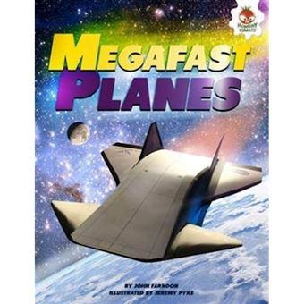 Mega fast planes