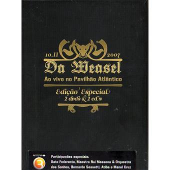 Da Weasel: Ao vivo no Pavilhão Atlântico (2DVD+2CD Edição Especial Limitada)