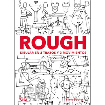 Rough: Dibujar en 2 Trazos y 3 Movimientos