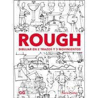 Rough: Dibujar en 2 Trazos y 3 Movimientos