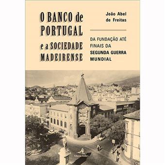 O Banco de Portugal e a Sociedade Madeirense