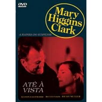Mary Higgins Clark Vol. 11 - Até à Vista