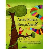 Arco, Barco, Berço, Verso