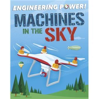 Engineering power!: machines in the