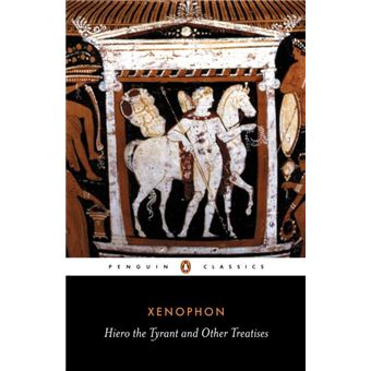 Hiero the Tyrant and Other Treatises