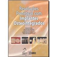 Resoluções Protéticas com Implantes Osteointegrados