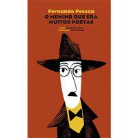 Fernando Pessoa: O Menino que era Muitos Poetas