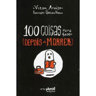 100 Coisas Para Fazer (Depois de Morrer)