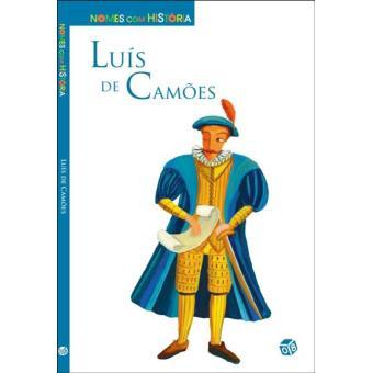 Nomes com História: Luís de Camões