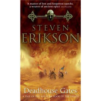 The Malazan Book of the Fallen - Book 2: Deadhouse Gates