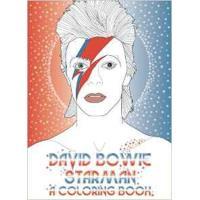 David bowie: starman: a colouring b