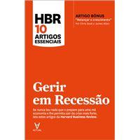 Hbr 10 Artigos Essenciais - Gerir em Recessão