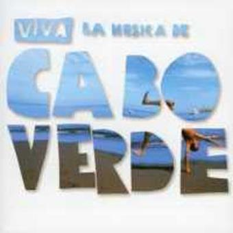 Viva La Musica De Cabo Verde