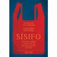 Sisifo: Ensaio Sobre a Repetição em Sessenta Saltos