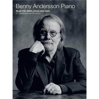 Benny Andersson Piano: Musik från ABBA, Chess med mera
