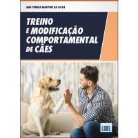 Treino e Modificação Comportamental de Cães