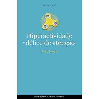 Hiperactividade e défice de atenção, ausência e procura de si