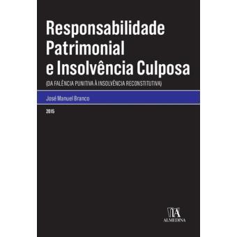 Responsabilidade Patrimonial e Insolvencia Culposa