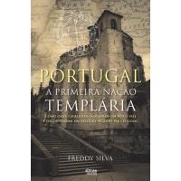 Portugal: A Primeira Nação Templária