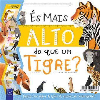És Mais Alto do Que um Tigre?