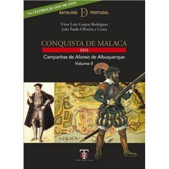 Conquista de Maláca 1511 Vol 2