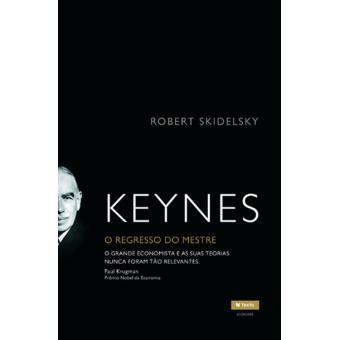 Keynes, o Regresso do Mestre