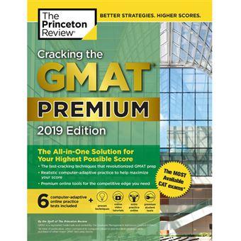 Cracking the GMAT - Premium 2019 Edition