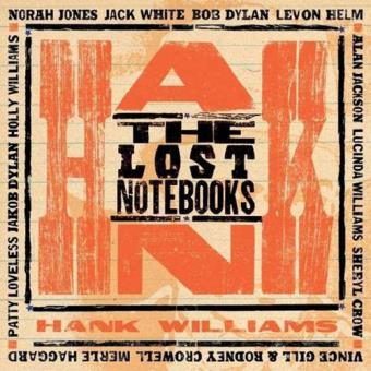 The Lost Notebooks Of Hank Williams (180g) (LP+CD)