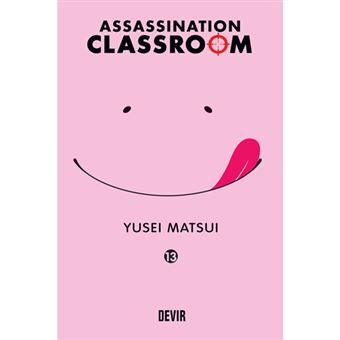 Assassination Classroom - Livro 13: Hora das Escolhas