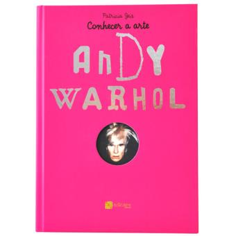 Conhecer a Arte – Andy Warhol