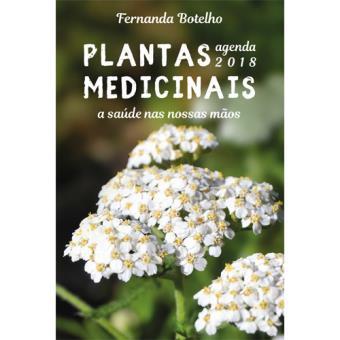 Agenda Semanal Plantas Medicinais - A Saúde nas Nossas Mãos 2018