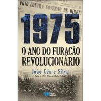1975 - O Ano do Furacão Revolucionário
