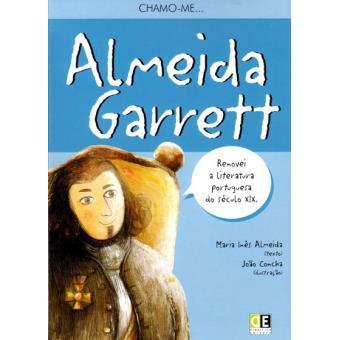 Chamo-me... Almeida Garrett