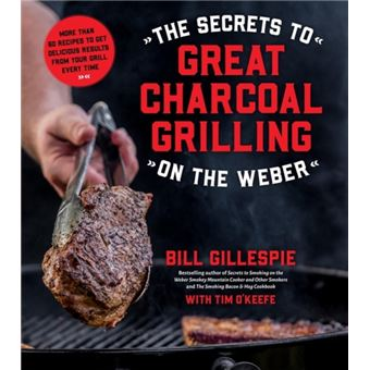 Secrets to great charcoal grilling