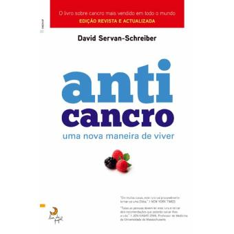 Anti Cancro - Uma Nova Maneira de Viver