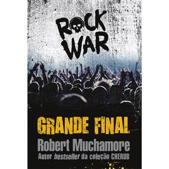 Rock War - Livro 4: Grande Final