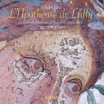 F. Couperin: L'Apothéose de Lully & Leçons de ténèbres
