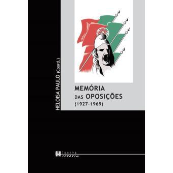 Memória das Oposições 1927-1969