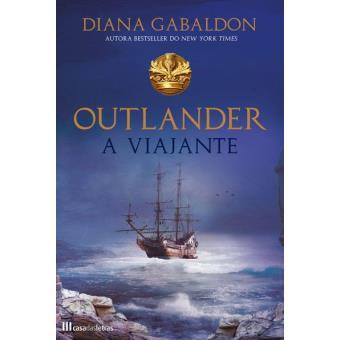 Saga Outlander - Livro 3: A Viajante