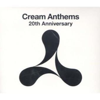 Cream Anthems 20th Anniversary (3CD)