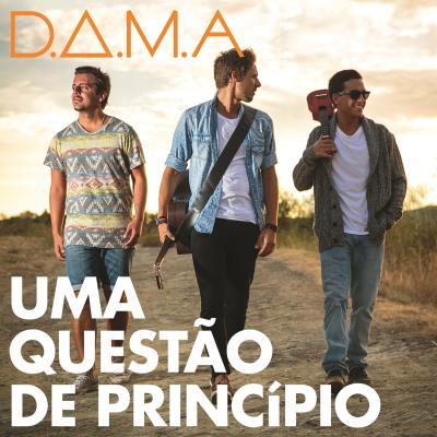 D.A.M.A. | Uma Questão de Pricípio
