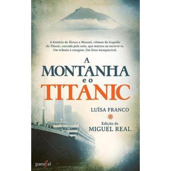 A Montanha e o Titanic