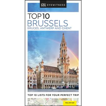 Eyewitness Top 10 Travel Guide - Brussels, Bruges, Antwerp and Ghent